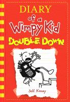 Cover image for Diary of a wimpy kid. Double down / by Jeff Kinney.
