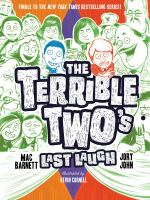 Cover image for The Terrible Two's last laugh / Mac Barnett, Jory John ; illustrated by Kevin Cornell.