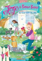Cover image for The posh puppy pageant / by JoJo Siwa.