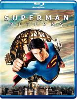 Cover image for Superman returns [DVD] / Warner Bros. Pictures presents in association with Legendary Pictures in association with Bad Hat Harry ; produced by Gilbert Adler, Jon Peters, Bryan Singer ; story by Bryan Singer & Michael Dougherty & Dan Harris ; screenplay by Michael Dougherty & Dan Harris ; directed by Bryan Singer.