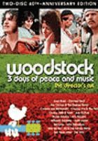 Cover image for Woodstock [DVD] : 3 days of peace and music / Warner Bros. Pictures ; a film by Michael Wadleigh ; directed by Michael Wadleigh ; produced by Bob Maurice ; a Wadleigh-Maurice, Ltd. production ; a Warner Bros. Inc. presentation.