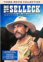 Cover image for Tom Selleck western collection [DVD] / TNT Originals, Inc. and Warner Bros. Entertainment Inc.