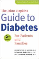 Cover image for The Johns Hopkins guide to diabetes : for patients and families / Christopher D. Saudek, M.D., Richard R. Rubin, Ph. D., CDE, Thomas W. Donner, M.D.