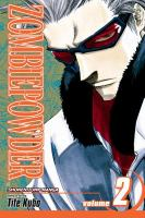 Cover image for Zombie powder. v.2, Can't Kiss the Ring of the Dead story & art by Tite Kubo.