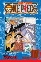 Cover image for One piece. Volume 10. East Blue, part 10, Ok, Let's Stand Up / story and art by Eiichiro Oda.