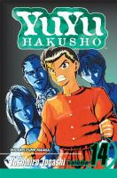 Cover image for YuYu Hakusho. Vol. 14, A bloody past!! / story and art by Yoshihiro Togashi ; [English adaptation, Gary Leach ; translation, Lillian Olsen ; touch-up art & lettering, Primary Graphix].