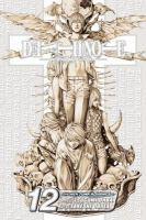 Cover image for Death note. Vol. 12, Finis / story by Tsugumi Ohba ; art by Takeshi Obata.