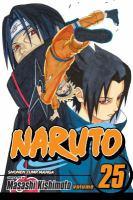 Cover image for Naruto. Vol. 25, Brothers / story and art by Masashi Kishimoto.
