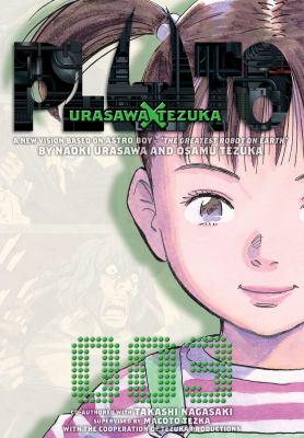 Cover image for Pluto. 003 : Urasawa X Tezuka / by Naoki Urasawa and Osamu Tezuka ; co-authored with Takashi Nagasaki.