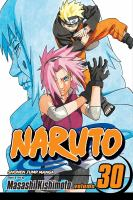 Cover image for Naruto. Vol. 30, Puppet Masters / story and art by Masashi Kishimoto.