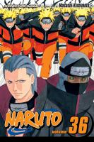 Cover image for Naruto. Vol. 36, Cell Number Ten / story and art by Masashi Kishimoto.