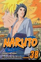 Cover image for Naruto. Vol. 38, Practice Makes Perfect / story and art by Masashi Kishimoto.