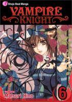 Cover image for Vampire knight. Vol. 6 / story & art by Matsuri Hino.