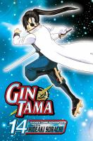 Cover image for Gin Tama. v.14 / story & art by Hideaki Sorachi.