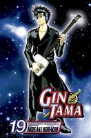 Cover image for Gin Tama. v.19 / story & art by Hideaki Sorachi.