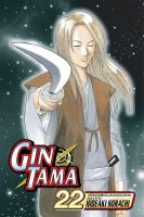 Cover image for Gin Tama. v.22 / story & art by Hideaki Sorachi.