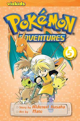 Cover image for Pokémon adventures. 5 / story by Hidenori Kusaka ; art by Mato ; [English adaptation, Gerard Jones ; translation, Kaori Inoue].