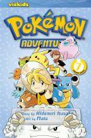 Cover image for Pokémon adventures. 7 / story by Hidenori Kusaka ; art by Satoshi Yamamoto ; [English adaptation, Gerard Jones].