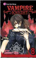 Cover image for Vampire knight. Vol. 8 / story & art by Matsuri Hino.