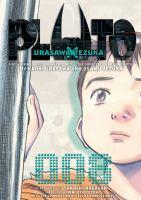 Cover image for Pluto. 008 : Urasawa X Tezuka / by Naoki Urasawa and Osamu Tezuka ; co-authored with Takashi Nagasaki.