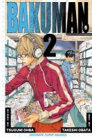 Cover image for Bakuman. 2, Chocolate and Akamaru / story by Tsugumi Ohba ; art by Takeshi Obata ; [translation & adaptation, Tetsuichiro Miyaki ; touch-up & lettering, James Gaubatz].