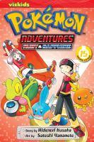 Cover image for Pokémon adventures. Ruby & Sapphire. Volume 15 / story by Hidenori Kusaka ; art by Satoshi Yamamoto ; [English adaptation, Gerard Jones].