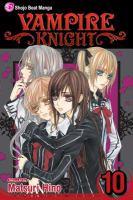 Cover image for Vampire knight. Vol. 10 / story & art by Matsuri Hino.