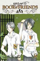 Cover image for Natsume's book of friends. Volume 8 / story and art by Yuki Midorikawa ; [translation & adaptation, Lillian Olsen].
