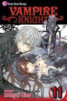 Cover image for Vampire knight. Vol. 11 / story & art by Matsuri Hino.