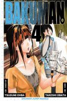 Cover image for Bakuman. 4, Phone call and the night before / story by Tsugumi Ohba ; art by Takeshi Obata ; [translation, Tetsuichiro Miyaki ; English adaptation, Hope Donovan].