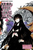 Cover image for Nura : rise of the Yokai clan. 10, Kyoto in darkness / story and art by Hiroshi Shiibashi.
