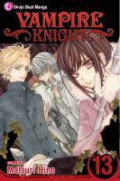Cover image for Vampire knight. Vol. 13 / story & art by Matsuri Hino.
