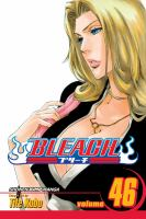 Cover image for Bleach. 46, Back from blind / [story and art by Tite Kubo ; English adaptation, Lance Caselman ; translation, Joe Yamazaki].