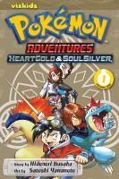 Cover image for Pokémon adventures. HeartGold & SoulSilver. Volume 1 / story by Hidenori Kusaka ; art by Satoshi Yamamoto ; [English adaptation, Bryant Turnage ; translation, Tetsuichiro Miyaki].