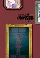 Cover image for Monster. Volume 4 / story & art by Naoki Urasawa ; story coproduced with Takashi Nagasaki ; translation & English adaptation, Camellia Nieh.