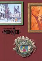 Cover image for Monster. Volume 5 / story & art by Naoki Urasawa ; story coproduced with Takashi Nagasaki ; translation & English adaptation, Camellia Nieh.