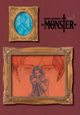 Cover image for Monster. Volume 9 : perfect edition / story & art by Naoki Urasawa ; translation & English adaptation, Camellia Nieh ; lettering, Steve Dutro.