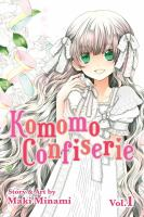 Cover image for Komomo confiserie. Vol. 1 / story & art by Maki Minami.