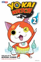 Cover image for Yo-kai watch. 2, Beware the bristly germs / story and art by Noriyuki Konishi ; original story and supervision by Level-5 Inc. ; [translation, Tetsuichiro Miyaki] ; [English adaptation, Aubrey Sitterson] ; [lettering, William F. Schuch].