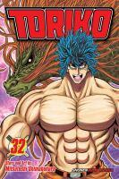Cover image for Toriko. Vol. 32, vs. Heracles!!/ story and art by Mitsutoshi Shimabukuro ; translation/Christine Dashiell.