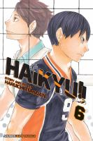 Cover image for Haikyu!! 6, Setter battle! / Haruichi Furdate ; translation, Adrienne Beck.