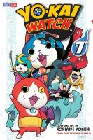 Cover image for Yo-kai watch. 7, A hairy situation / story and art by Noriyuki Konishi ; original story and supervision by Level-5 Inc. ; translation, Tetsuichiro Miyaki ; English adaptation, Aubrey Sitterson ; lettering, William F. Schuch.