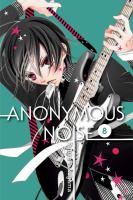 Cover image for Anonymous noise. v.8 / Ryoko Fukuyama ; English translation & adaptation/Casey Loe.