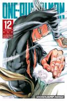 Cover image for One-Punch Man. 12 / story by ONE ; art by Yusuke Murata ; [translation, John Werry ; touch-up art and lettering, James Gaubatz].