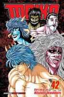 Cover image for Toriko. Vol. 42, A reunion with appetite!! / story and art by Mitsutoshi Shimabukuro ; translation, Christine Dashiell ; lettering, Erika Terriquez ; touch-up art & lettering, Paolo Gattone and Chiara Antonelli.