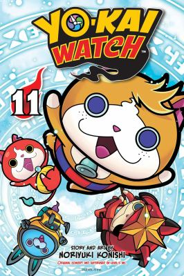 Cover image for Yo-kai watch. 11, The way of the samurai / story and art by Noriyuki Konishi ; original concept and supervised by Level-5 Inc. ; translation/Tetsuichiro Miyaki ; English adaptation/Aubrey Sitterson ; lettering, John Hunt.