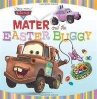 Cover image for Mater and the Easter Buggy / written by Kirsten Larsen ; illustrated by the Disney Storybook Artists.
