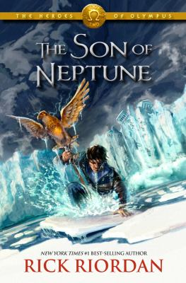 Cover image for The son of Neptune / Rick Riordan.