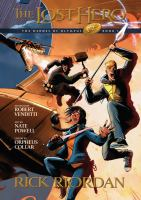 Cover image for The lost hero : the graphic novel / by Rick Riordan ; adapted by Robert Venditti ; art by Nate Powell ; color by Orpheus Collar ; lettering by Chris Dickey.