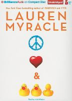 Cover image for Peace, love, and baby ducks [compact disc] / Lauren Myracle.